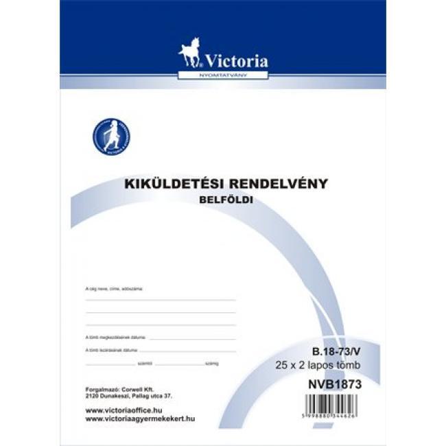 Nyomtatvány, kiküldetési rendelvény (belföldi), 25x2, A4, VICTORIA